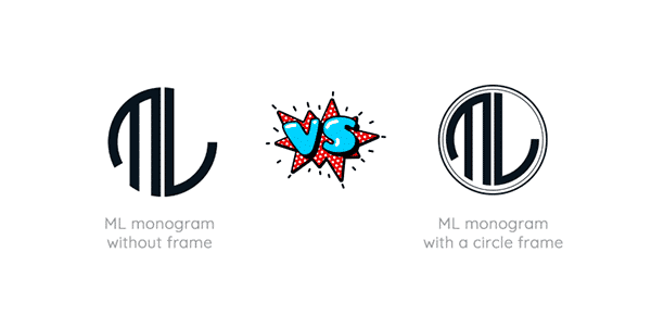 ML Monogram Without Frame vs. With a Circle Frame
